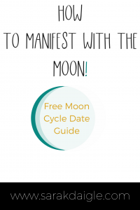 Manifest What you want by tapping into Moon Cycle Energy!