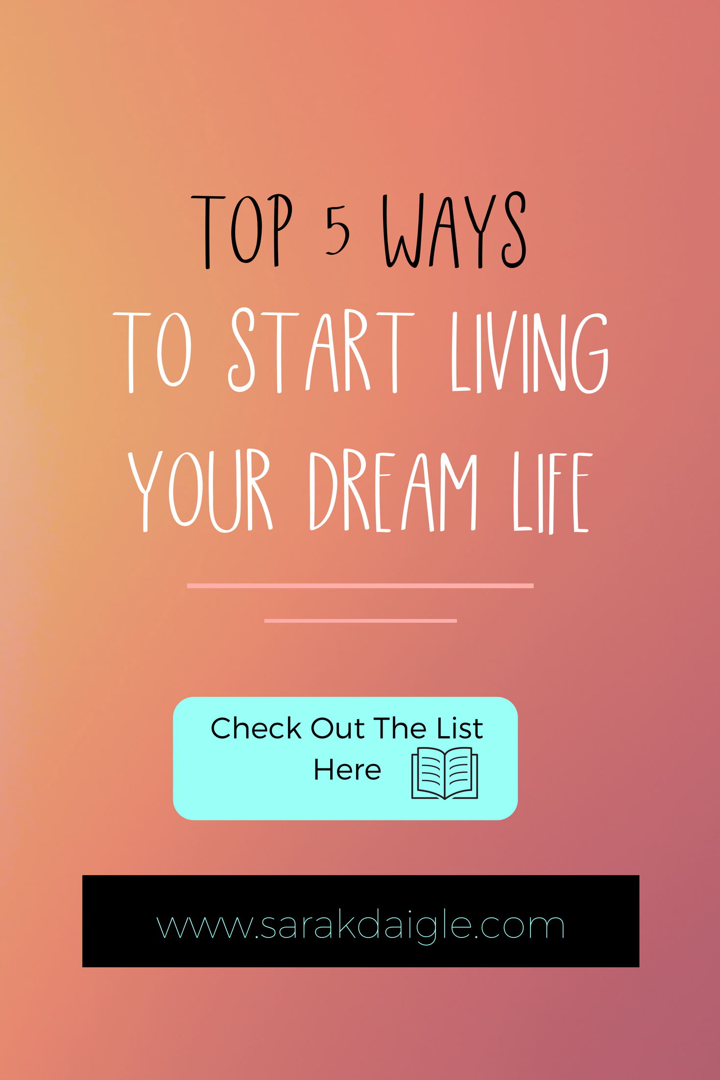 how to start living your dreams