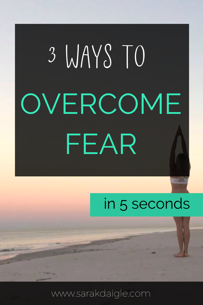How To Quickly Overcome Fear in 5 seconds