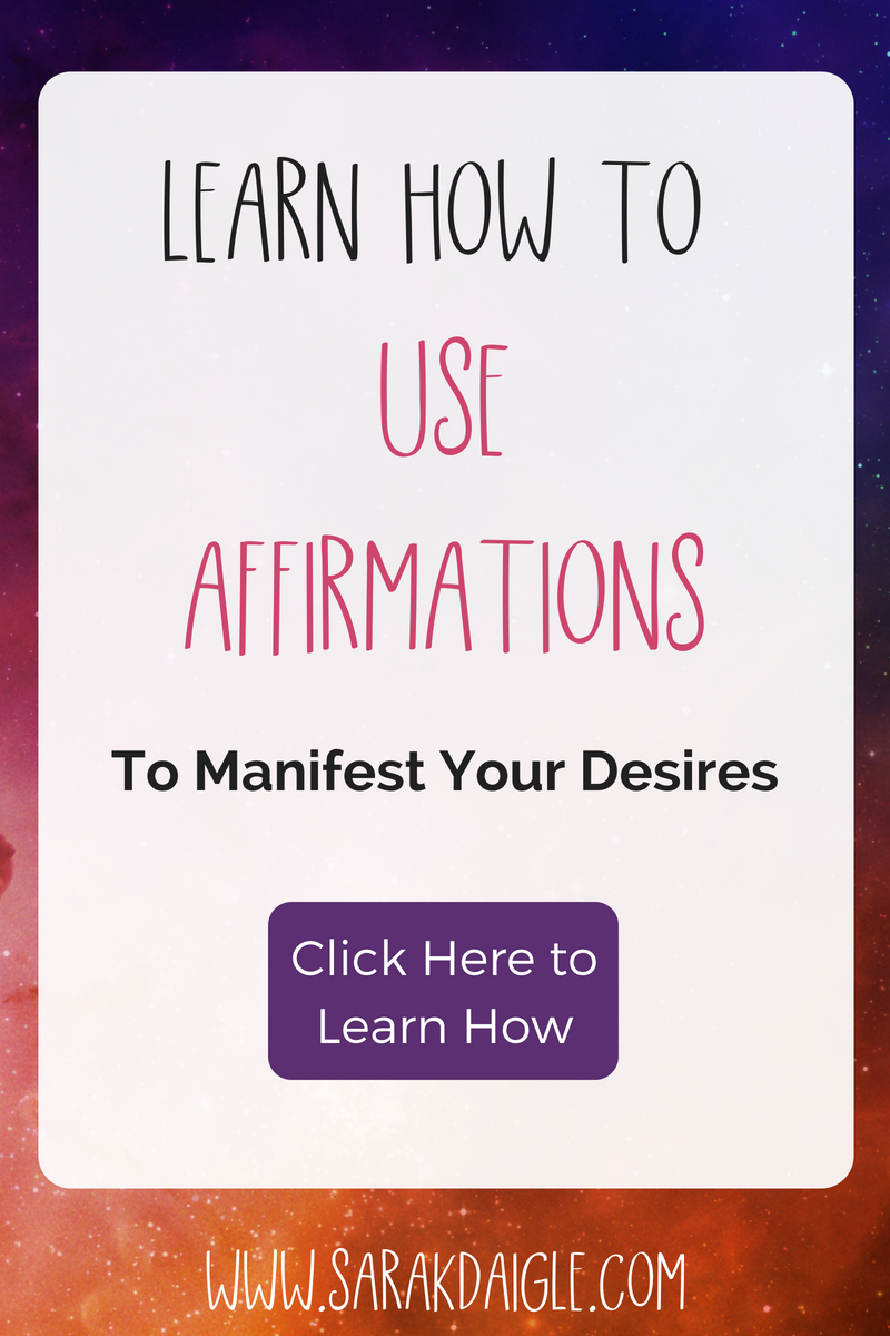 Learn How To Use Affirmations To Manifest