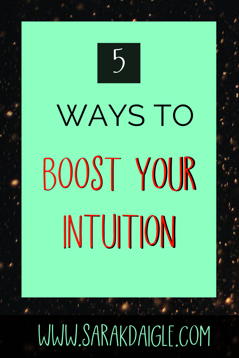 boost your intuition 5 ways (1)