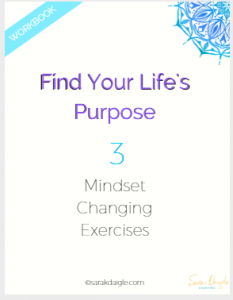 Find Your Life's Purpose with Mindset Changes