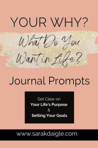 What Do You Want in Life Journal Prompts