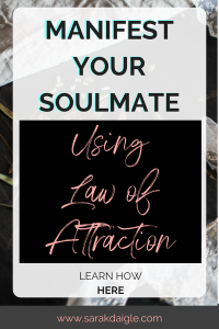 Manifest Your Soulmate: Secrets to Attracting Your Perfect Relationship