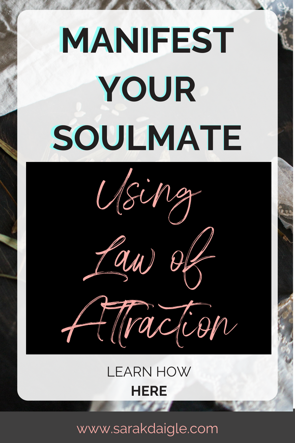 How to Manifest Love Using Law of Attraction