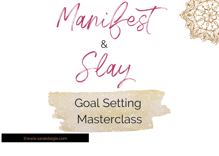 Manifest and Slay Masterclass