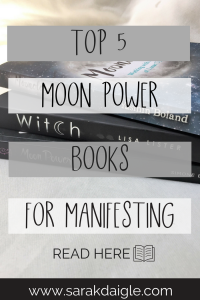 Top 5 Moon Power Books To Help You Manifest Your Desires