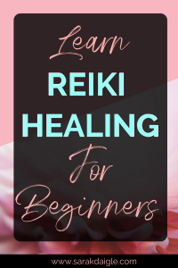 Reiki For Beginners : How to use Energy Healing