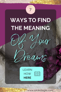 The Meaning Of Your Dreams: 7 Ways to Interpret Them