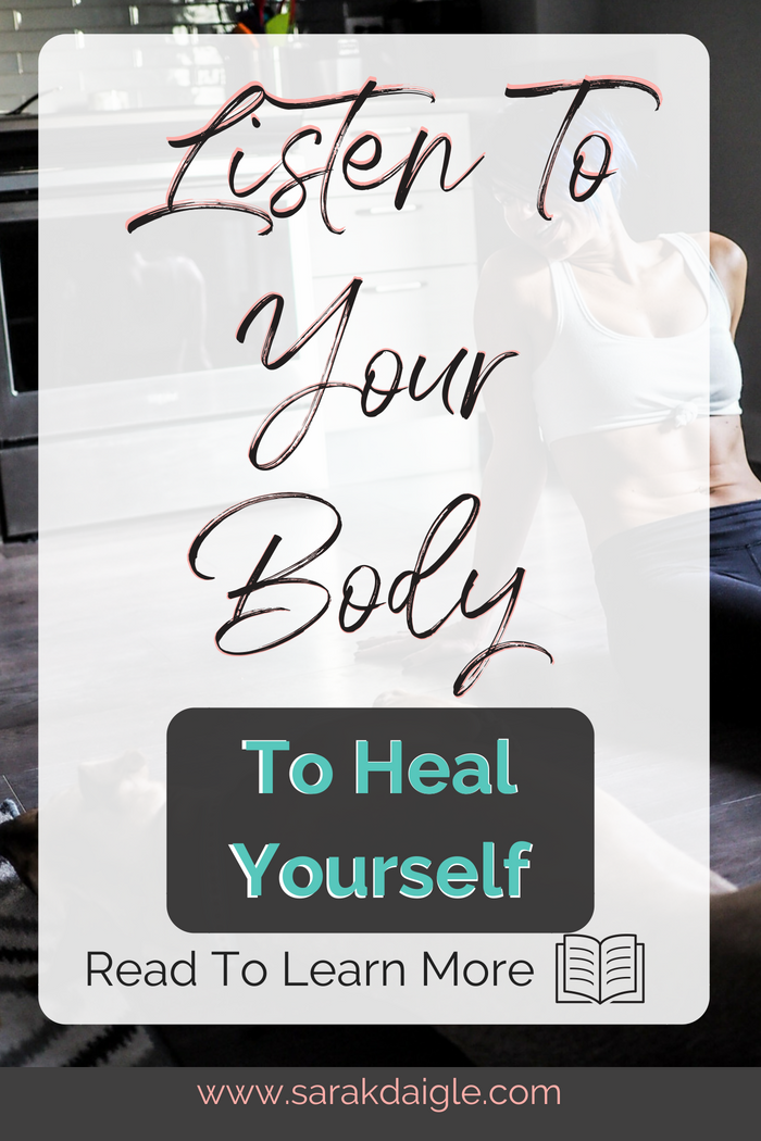 listen to your body to promote healing