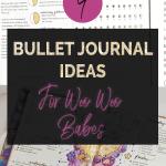 9 Bullet Journal Ideas for Woo Woo Babes