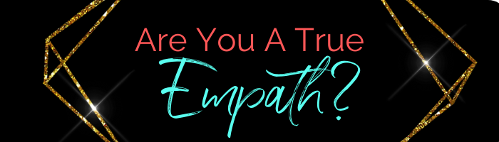 How To Tell If You Are An Empath?