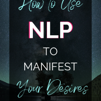 Use NLP To Manifest and Practice Law of Attraction
